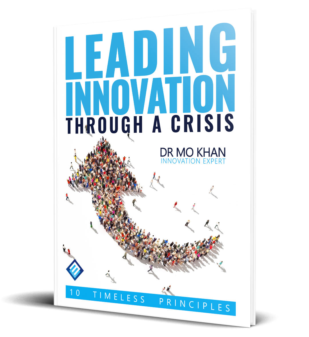 Leading Innovation Through a Crisis